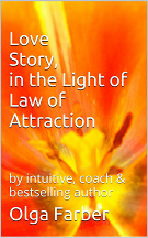 Love Story, in the Light of Law of Attraction